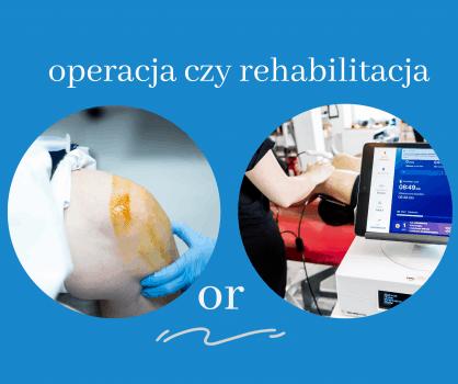 Uraz łąkotki fizjoterapia czy operacja?
